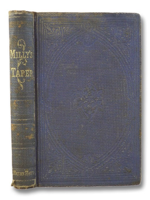 Milly's Taper: or, What Can I Do?, McKeever, Harriet B.