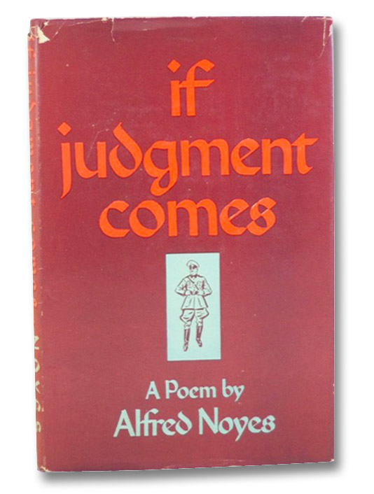 If Judgment Comes: A Poem, Noyes, Alfred; Maxwell, John Alan