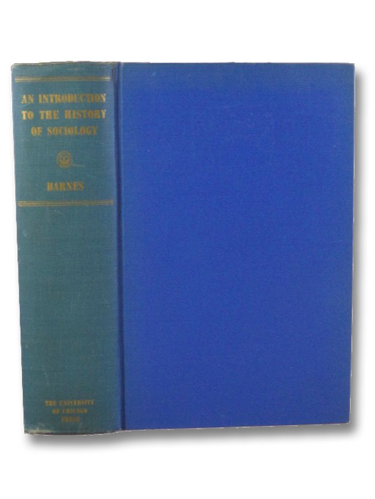 An Introduction to the History of Sociology, Barnes, Harry Elmer (Editor)
