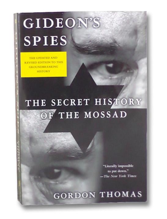Gideon's Spies: The Secret History of the Mossad, Thomas, Gordon