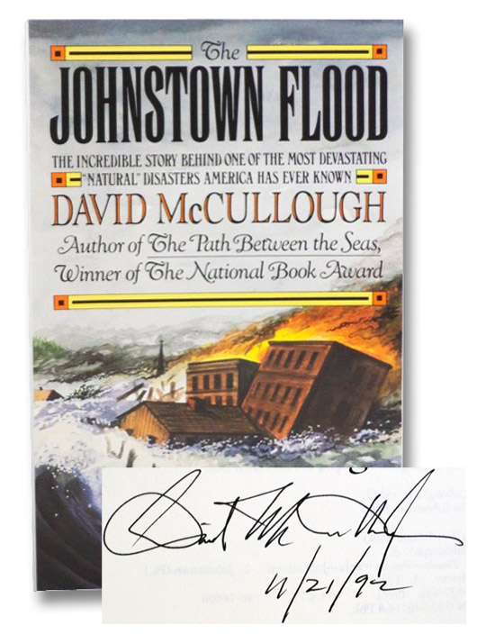 The Johnstown Flood: The Incredible Story Behind One of the Most Devastating Disasters American Has Ever Known, McCullough, David