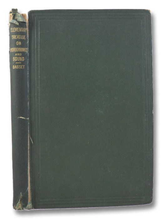 An Elementary Treatise on Hydrodynamics and Sound, Basset, A.B. [Alfred Barnard]