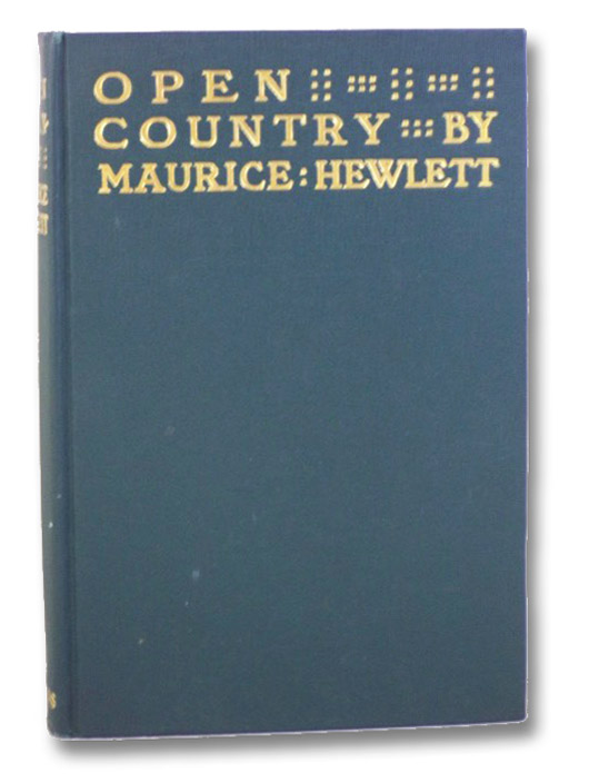 Open Country, with a Comedic Sting, Hewlett, Maurice