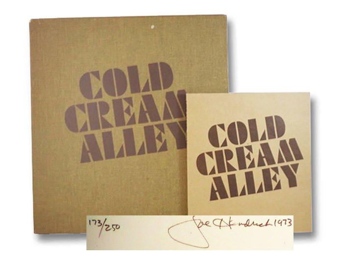 Cold Cream Alley: A Collection of Poems by Joe Hendrick, Hendrick, Joe; Schuman, Jacquelyne; Niewood, Gerry