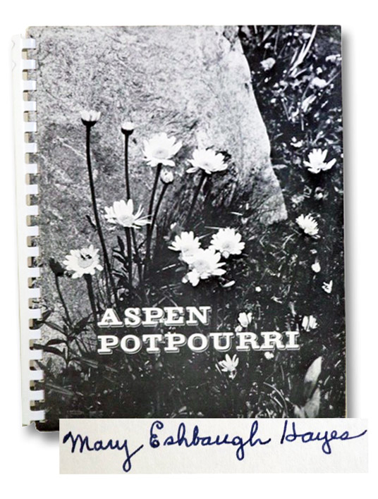 Aspen Potpourri: A Collection of Aspen Recipes and Ideas, Hayes, Mary Eshbaugh
