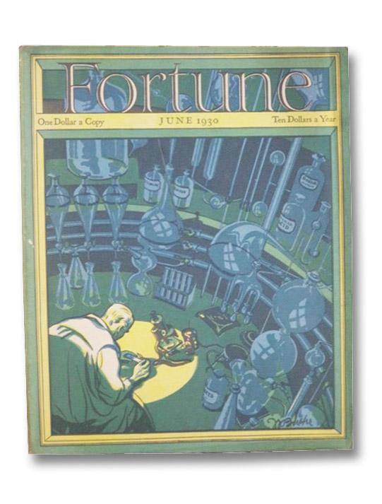 Fortune Magazine Volume I [1], Number 5, June 1930, Luce, Henry R.; et al