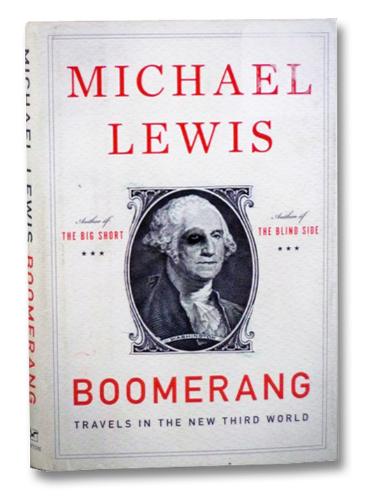 Boomerang: Travels in the New Third World, Lewis, Michael