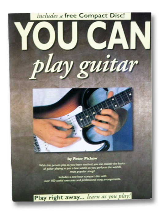 You Can Play Guitar (Includes CD), Pickow, Peter