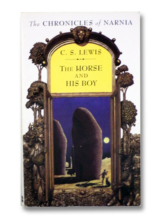 The Horse and His Boy (The Chronicles of Narnia, Book 3), Lewis, C.S.; Baynes, Pauline