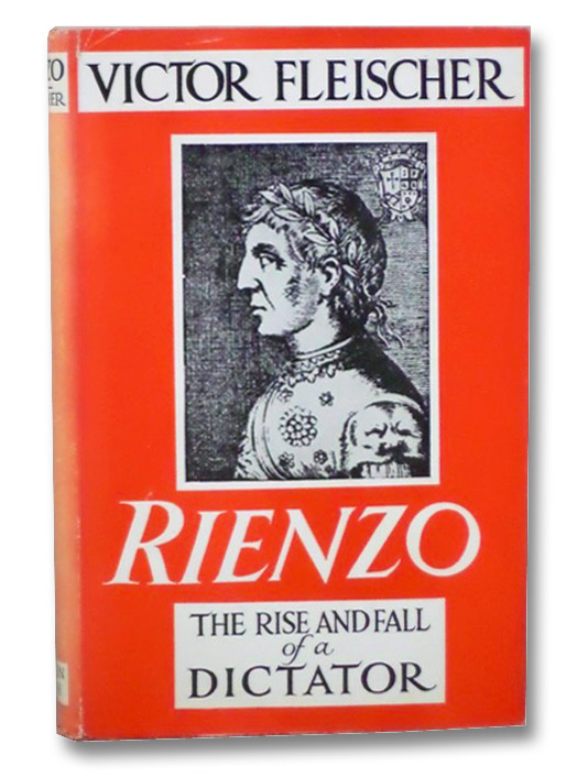 Rienzo: The Rise and Fall of a Dictator, Fleischer, Victor