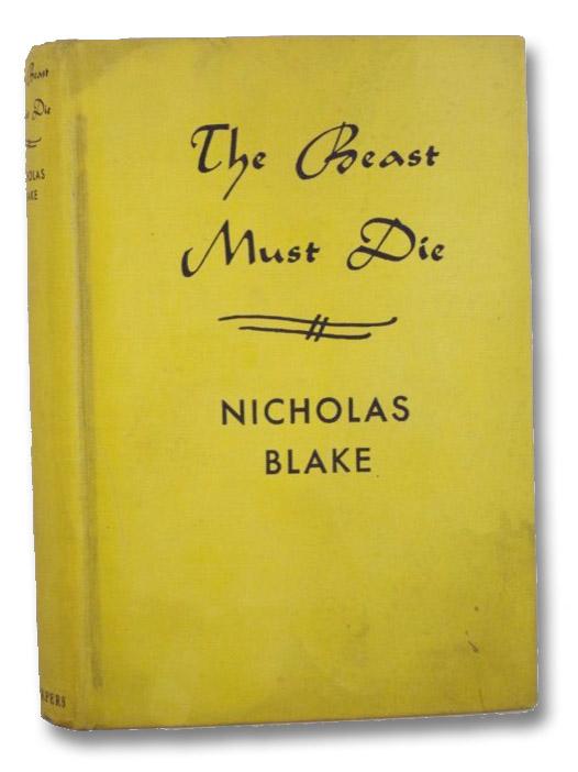 The Beast Must Die, Blake, Nicholas (Lewis, Cecil Day)