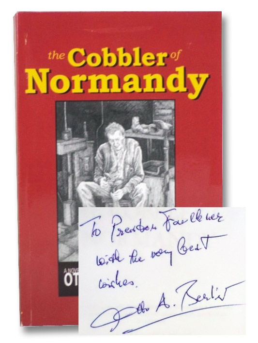 The Cobbler of Normandy: A Novel, Berliner, Otto A.
