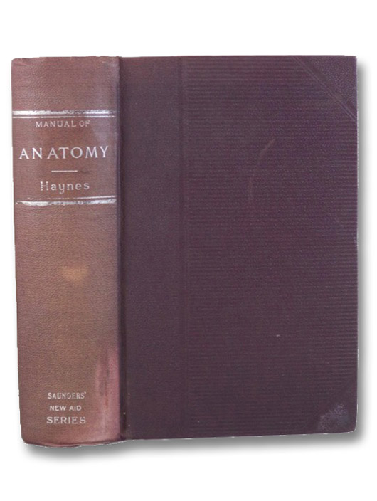 A Manual of Anatomy, Haynes, Irving S.