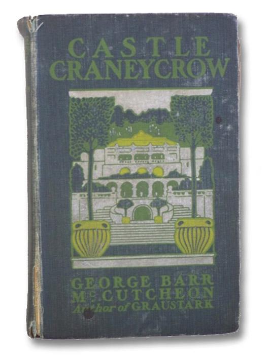 Castle Craneycrow, McCutcheon, George Barr