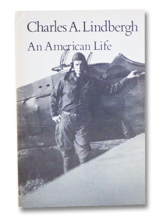 Charles A. Lindbergh: An American Life, Crouch, Tom D.