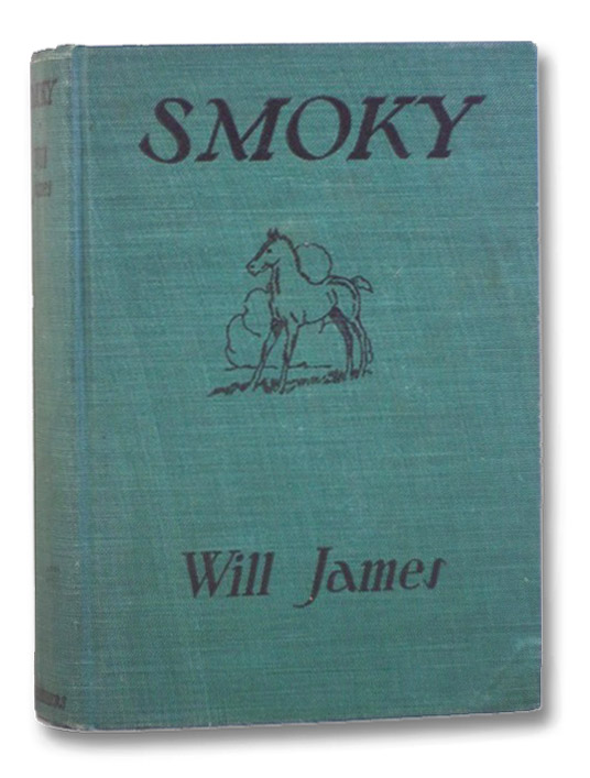 Smoky the Cowhorse (Popular Edition), James, Will