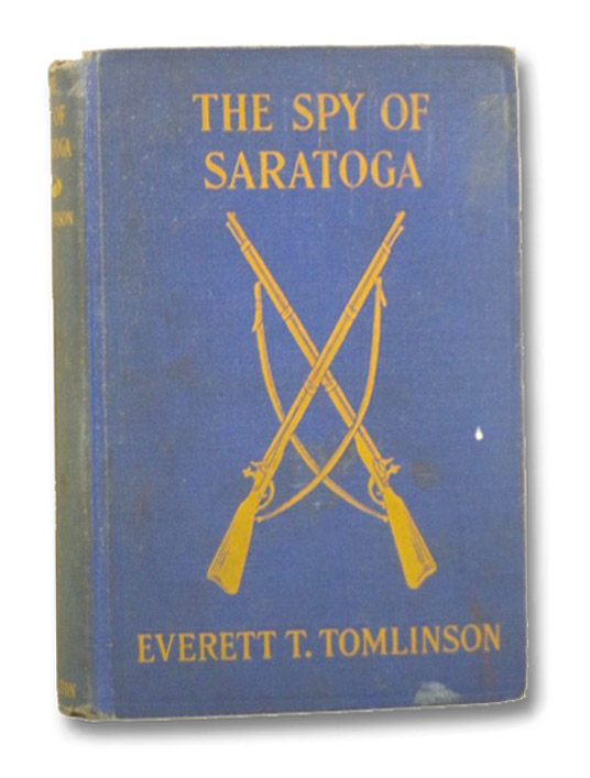 The Spy of Saratoga (American Scouting Series), Tomlinson, Everett T.