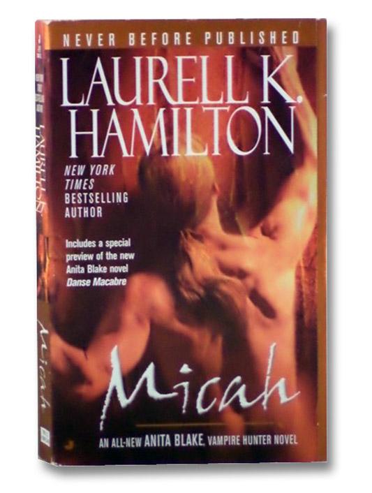 Micah (Anita Blake, Vampire Hunter, Book 13), Hamilton, Laurell K.