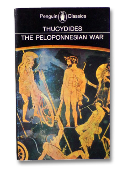 History of the Peloponnesian War, Thucydides; Warner, Rex; Finley, M.I.