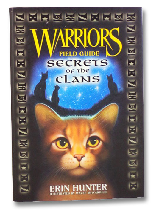 Warriors Field Guide: Secrets of the Clans, Hunter, Erin; McLoughlin, Wayne