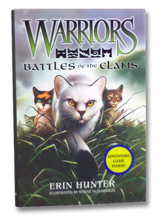 Warriors: Battles of the Clans, Hunter, Erin; McLoughlin, Wayne