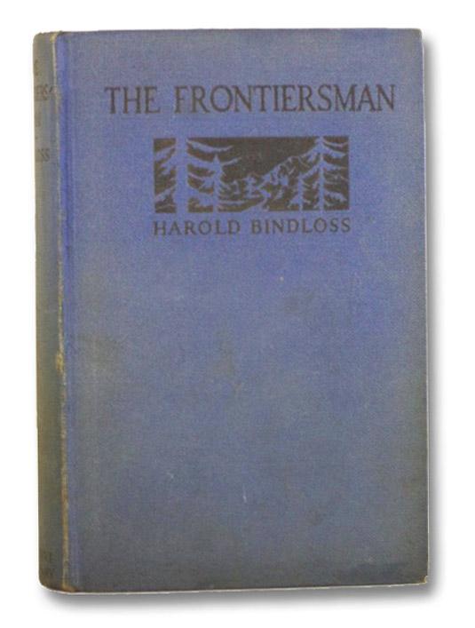 The Frontiersman, Bindloss, Harold