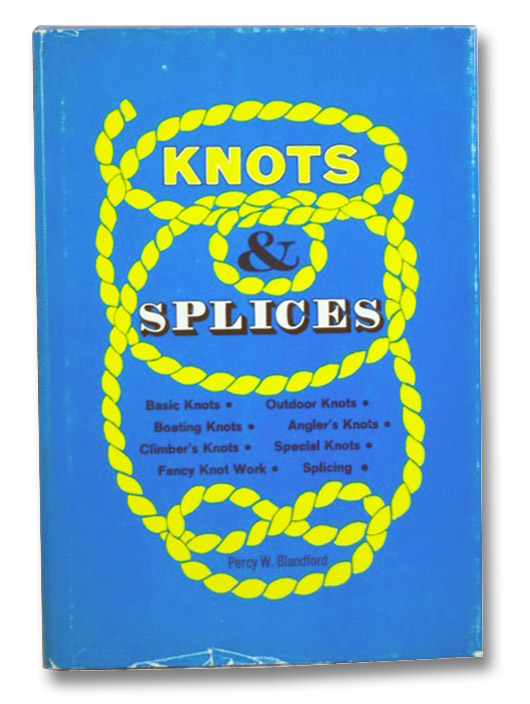 Knots & Splices, Blandford, Percy W.