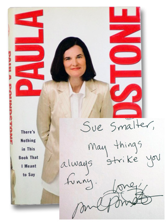 There's Nothing in This Book That I Meant to Say, Poundstone, Paula