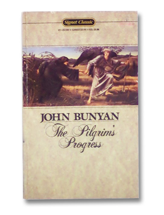 The Pilgrim's Progress (Signet Classics), Bunyan, John
