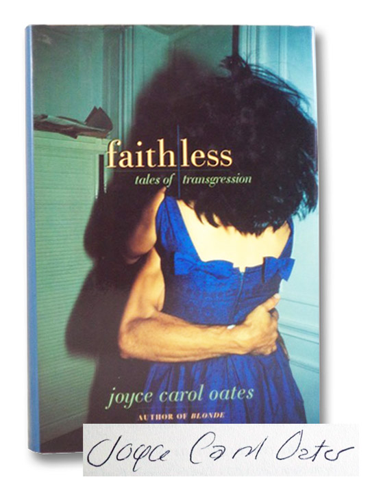 Faithless: Tales of Transgression, Oates, Joyce Carol