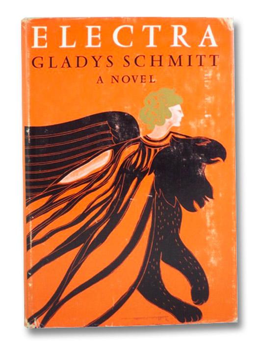 Electra: A Novel, Schmitt, Gladys