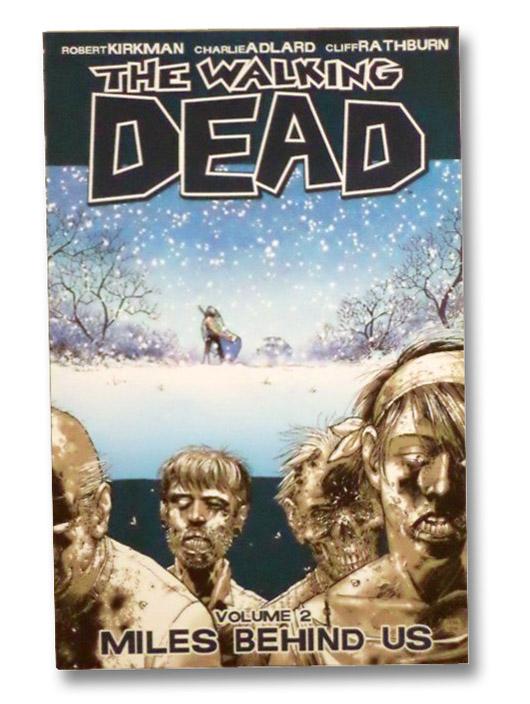 The Walking Dead, Vol. 2: Miles Behind Us, Kirkman, Robert