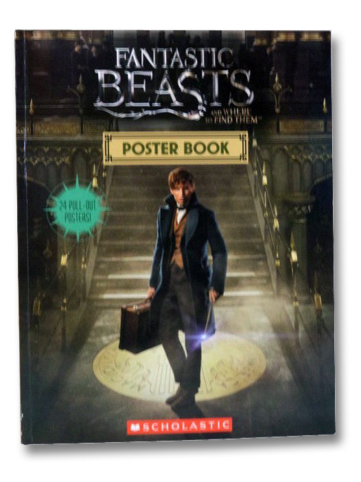 Fantastic Beasts and Where to Find Them: Poster Book (Scholastic)