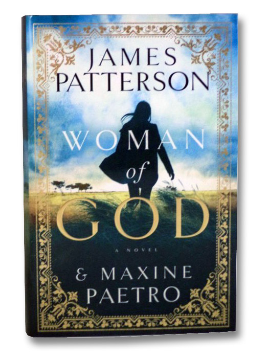 Woman of God: A Novel, Patterson, James; Paetro, Maxine