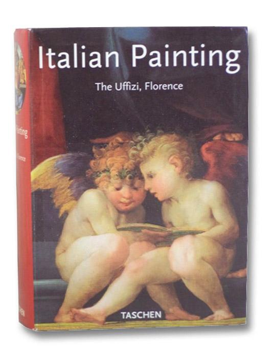 Italian Painting: The Uffizi, Florence, Tofani, Annamaria Petrioli; Cecchi, Alessandro; Contini, Roberto; Natali, Antonio
