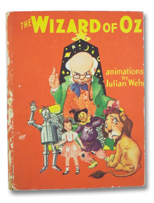 The Wizard of Oz, Animated by Julian Wehr, Wehr, Julian; [Baum, L. Frank]