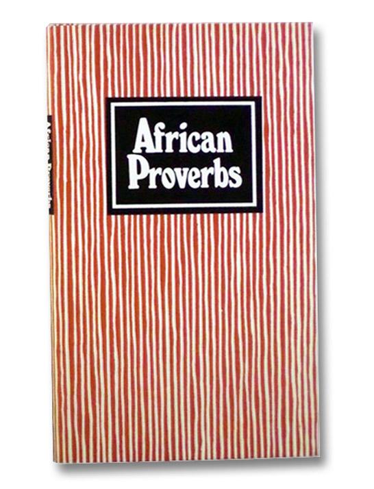 African Proverbs, Leslau, Charlotte; Leslau, Wolf; Hill, Jeff