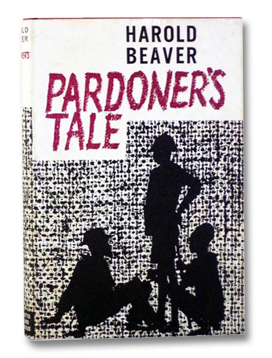 Pardoner's Tale, Beaver, Harold