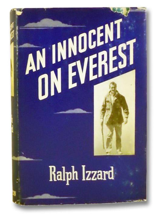 An Innocent on Everest, Izzard, Ralph