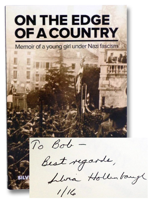 On the Edge of a Country: Memoir of a Young Girl Under Nazi Fascism, Hollenbaugh, Silvia