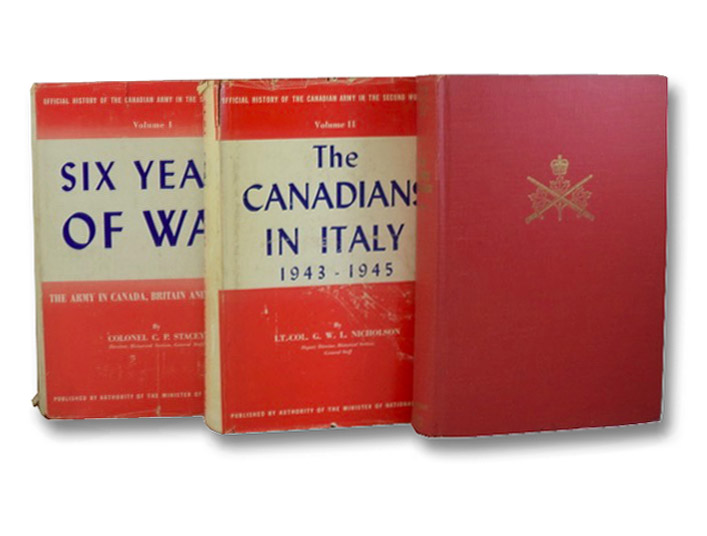 Official History of the Canadian Army in the Second World War, in Three Volumes: Six Years of War: The Army in Canada, Britain, and the Pacific; The Canadians in Italy, 1943-1945; The Victory Campaign: The Operations in North-West Europe, 1944-1945, Stacey, C.P.; Nicholson, G.W.L.