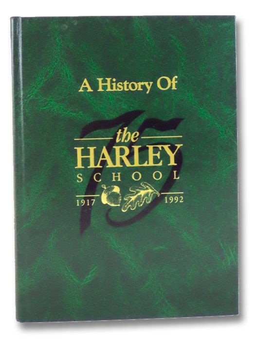 A History of the Harley School, 1917-1992, Ewell, Ruth