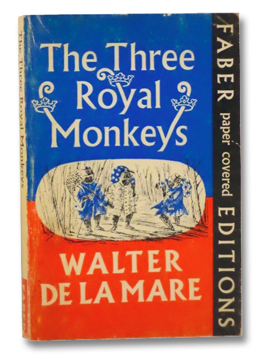 The Three Royal Monkeys, De La Mare, Walter; Eldridge, Mildred E.
