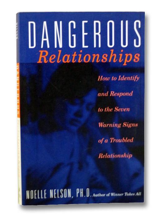 Dangerous Relationships, Nelson, Noelle