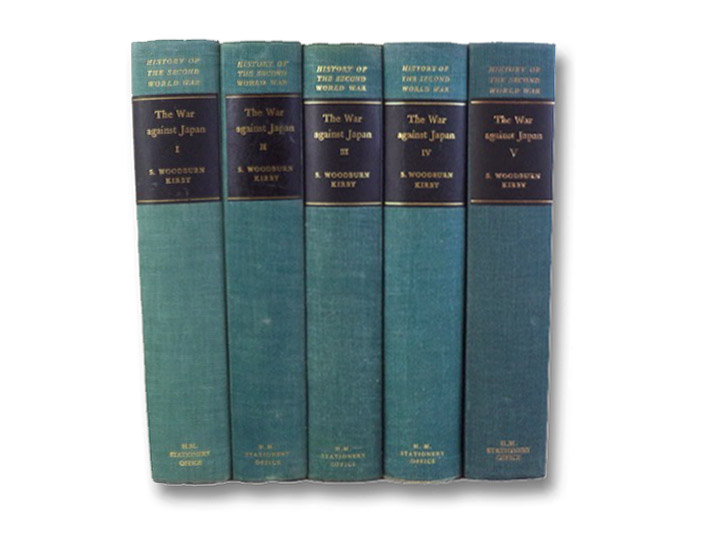 The War Against Japan, in Five Volumes: The Loss of Singapore; India's Most Dangerous Hour; The Decisive Battles; The Reconquest of Burma; The Surrender of Japan (History of the Second World War United Kingdom Military Series), Kirby, S. Woodburn; Addis, C.T.; Meiklejohn, J.F.; Wards, G.T.; Desoer, N.L.