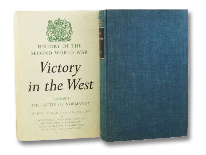 Victory in the West, in Two Volumes: The Battle of Normandy; The Defeat of Germany (History of the Second World War United Kingdom Military Series), Ellis, Lionel F.