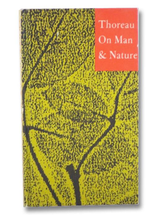 On Man & Nature, Thoreau, Henry David