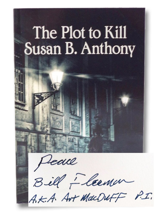 The Plot to Kill Susan B. Anthony, Fleeman, William