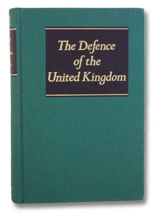 The Defence of the United Kingdom (History of the Second World War United Kingdom Military Series), Collier, Basil