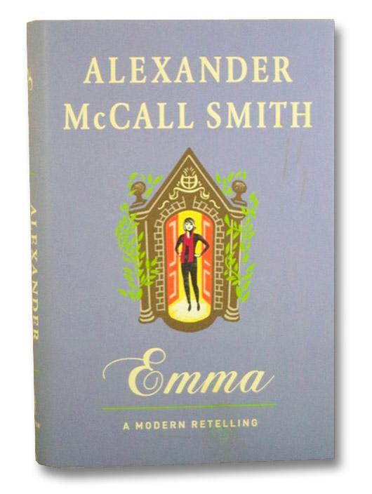Emma: A Modern Retelling, McCall Smith, Alexander